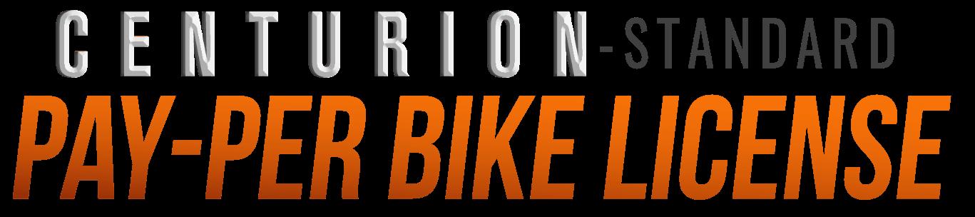 Centurion Pay Per Bike License